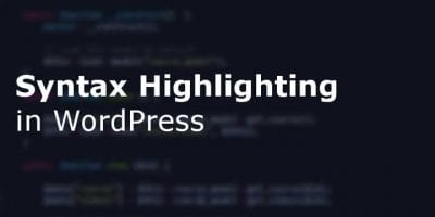 WordPress Syntax Highlighter Plugins