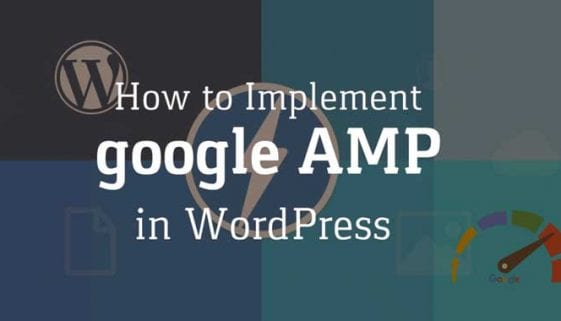 How to Implement Google AMP in WordPress