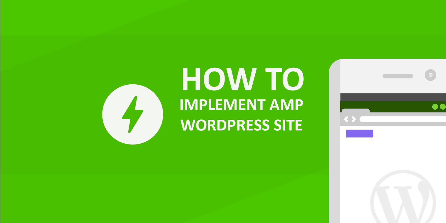 Implement Google AMP For WordPress Site
