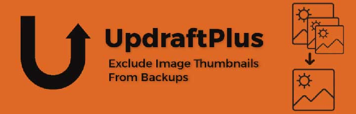 Exclude Image Thumbnails From UpdraftPlus Backup