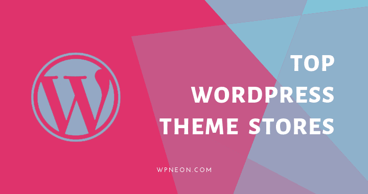 Top-WordPress-Theme-Stores