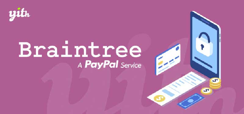 YITH-PAYPAL-BRAINTREE-FOR-WOOCOMMERCE