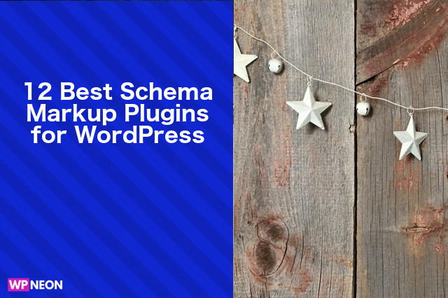 Best Schema Markup Plugins for WordPress