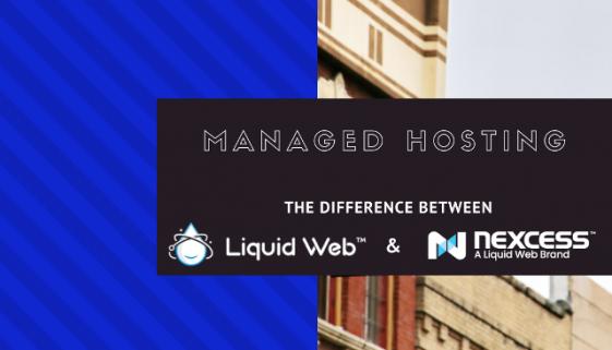 Liquid Web vs. Nexcess